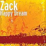 Zack Happy Dream