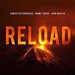 Sebastian Ingrosso Reload (Vocal Version / Remixes)