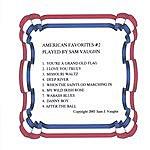 Sam J. Vaughn American Favorites #2 Played By Sam Vaughn