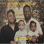 CMD & Friends Family (Feat. Elias Hackett)