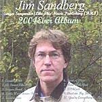 Jim Sandberg 2004 Ever Album
