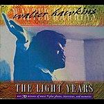 Walter Hawkins The Light Years