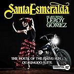 Santa Esmeralda The House Of The Rising Sun / Quasimodo Suite