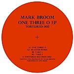 Mark Broom One Three O Ep