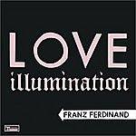 Franz Ferdinand Love Illumination