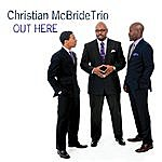Christian McBride Out Here