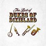 The Dukes Of Dixieland The Best Of Dukes Of Dixieland