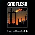 Godflesh Songs Of Love....In Dub