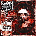 Napalm Death Noise For Music's Sake