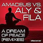 Amadeus A Dream Of Peace (Remixes)