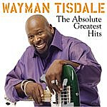 Wayman Tisdale The Absolute Greatest Hits