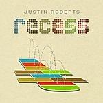 Justin Roberts Recess
