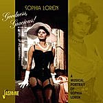 Sophia Loren Goodness Gracious ! - A Musical Portrait Of Sophia Loren