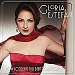 Gloria Estefan How Long Has This Been Going On