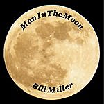 Bill Miller Man In The Moon