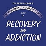 Peter Alsop Songs On Recovery & Addiction (Double Cd)