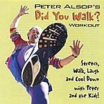 Peter Alsop Did You Walk?
