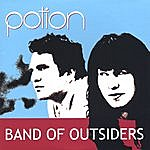 The Potion Band Of Outsiders