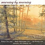 RoseWynde Morning By Morning: Songs And Hymns For Inspiration