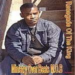 Renegade Of The King Ministry Over Beats Vol 1