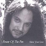 Power Of The Pen Show Your Love