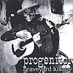Progenitor Graveyard Lullaby