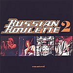 Russian Roulette Russian Roulette 2