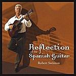 Robert Swinton Reflection Of The Spanish Guitar