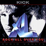 Kick Xl - Rock All Over You (Remastered)