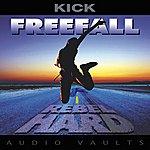 Kick Freefall - Rebel Hard (Remastered)