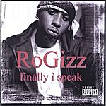 RoGizz Finally I Speak