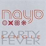 Nayo Party Fever [Maxi Single]