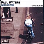 Paul Waters Back To You