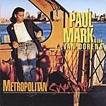 Paul Mark & The Van Dorens Metropolitan Swamp