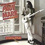 Paul Mark & The Van Dorens Disposable Soul