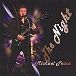 Michael Peace The Night