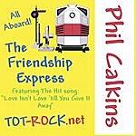 Phil Calkins Friendship Express