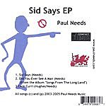 Paul Needs Sid Says Ep Import