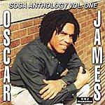Oscar James Soca Anthology Vol. 1