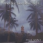 Paul Sabo Another Sleepless Night