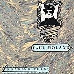 Paul Roland Roaring Boys