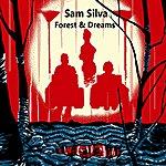 Sam Silva Forest & Dreams