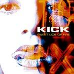 Kick Sweet Lick Of Fire