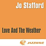 Jo Stafford Love And The Weather