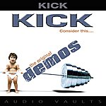 Kick Consider This... (The Demos)