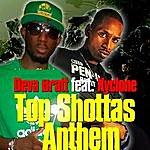 Deva Bratt Top Shottas Anthem (Feat. Xyclone) - Single