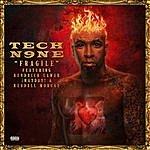 Tech N9ne Fragile (Feat. Kendrick Lamar, ¡mayday!, Kendall Morgan)