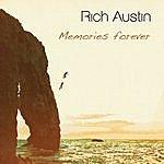 Rich Austin Memories Forever