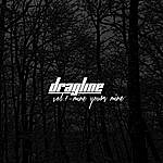 Dragline Vol. 1 - Mine, Yours, Mine - Single