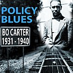 Bo Carter Policy Blues: Bo Carter 1931 - 1940